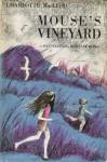 Mouse's Vineyard - Charlotte MacLeod, Roseanne Burke