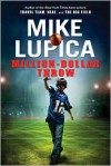 Million-Dollar Throw - Mike Lupica