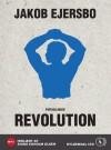 Revolution - Jakob Ejersbo, Signe Egholm Olsen