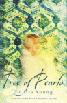 Tree Of Pearls - Louisa Young