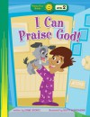 I Can Praise God! - Diane Stortz, Scott Burroughs
