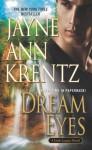 Dream Eyes - Jayne Ann Krentz