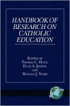 Handbook of Research on Catholic Education (PB) - Thomas C. Hunt