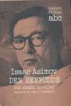 Den Senfödde och andra noveller - Isaac Asimov, Sam J. Lundwall, Gunnar Gällmo, Rolf Malmsten
