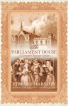 The Parliament House - Edward Marston