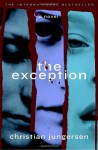 The Exception - Christian Jungersen, Anna Paterson