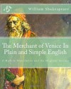 The Merchant of Venice In Plain and Simple English: A Modern Translation and the Original Version - BookCaps, William Shakespeare