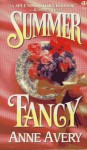 Summer Fancy - Anne Avery