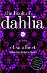The Book of Dahlia - Elisa Albert