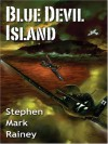 Blue Devil Island (Five Star Science Fiction and Fantasy Series) - Stephen Mark Rainey