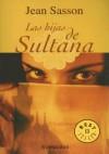 Las Hijas de Sultana (Biblioteca) - Jean Sasson, Gemma Rovira Ortega