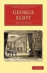 George Eliot - Leslie Stephen