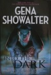 Into the Dark (Lords of the Underworld, #.5, #3.5, Plus Bonus Material) - Gena Showalter