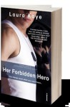 Her Forbidden Hero - Laura Kaye