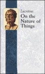 On The Nature of Things (Illustrated and Annotated) - Titus Lucretius Carus, William Ellery Leanord