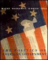 The Politics of American Government - Stephen J. Wayne, David M. O'Brien, G. Calvin Mackenzie