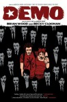 Demo, Vol. 1 - Brian Wood, Becky Cloonan