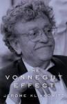 The Vonnegut Effect - Jerome Klinkowitz