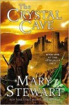 The Crystal Cave (Merlin, #1) - Mary Stewart