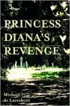 Princess Diana's Revenge - Michael De Larrabeiti