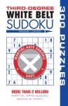 Third-Degree White Belt Sudoku® - Frank Longo