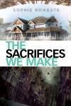 The Sacrifices We Make - Sophie Bonaste