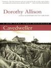 Cavedweller - Dorothy Allison