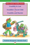 Franklin Is Lost, Franklin's Secret Club, and Franklin and Harriet - Paulette Bourgeois, Brenda Clark