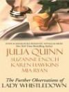The Further Observations of Lady Whistledown (Includes: Lady Whistledown, #1) - Karen Hawkins, Suzanne Enoch, Mia Ryan, Julia Quinn