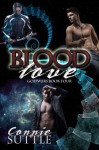 Blood Love: God Wars, Book 4 - Connie Suttle, Renee Barratt