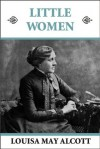 Little Women (Illustrated) - Louisa May Alcott