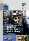 Guidelines for Port State Control Officers Carrying Out Inspections Under the Work in Fishing Convention, 2007 (No. 188) - International Labor Office