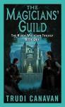 Magicians' Guild - Trudi Canavan