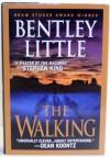 The Walking - Bentley Little
