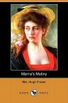 Marna's Mutiny (Dodo Press) - Hugh Fraser