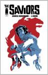 The Saviors #1 - James Robinson, J. Bone