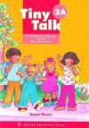 Tiny Talk 2a Student Book & Workbook - Rivers