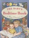 Baby's Bedtime Book - Kay Chorao