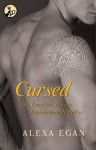 Cursed: The Complete Imnada Brotherhood Novellas - Alexa Egan