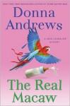 The Real Macaw: A Meg Langslow Mystery (Meg Langslow Mysteries) - Donna Andrews