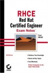 Rhce: Red Hat Certified Engineer Exam Notes (Exam Rh302) - Bill McCarty