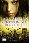 Gebieterin der Dunkelheit (German Edition) - Lara Adrian