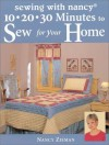 10, 20, 30 Minutes to Sew for Your Home (Sewing with Nancy) - Nancy Zieman