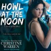 Howl at the Moon (The Others, #12) - Christine Warren, Kate Reading