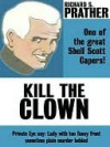Kill the Clown - Richard S. Prather