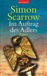 Im Auftrag des Adlers - Simon Scarrow