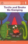 Turtle and Snake Go Camping - Kate Spohn