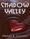 Shadow Valley: A Novel of Horror - Michael R. Collings
