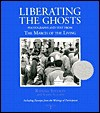 Liberating the Ghosts: Photographs and Text from the March of the Living - Raphael Shevelev, Karine Schomer