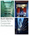 Built Identity: Swiss Re's Corporate Architecture - Richard Hall